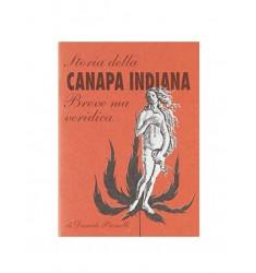 Storia della canapa indiana. Breve ma veridica