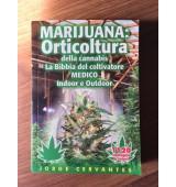 Marijuana: Orticoltura della cannabis - La bibbia del coltivatore medico Indoor e Outdoor